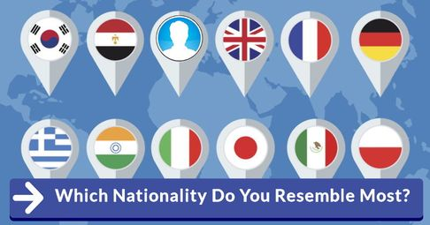 Which Nationality Does Your Face Resemble Most