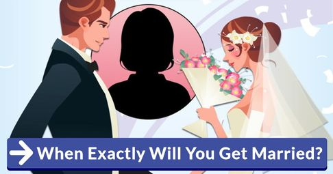 When Exactly Will You Get Married