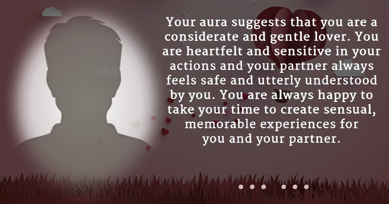 Would You Believe That Your Aura Can Reveal What Kind Of