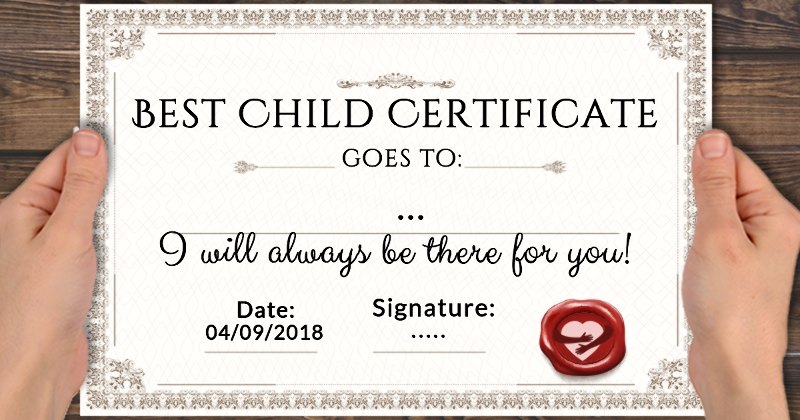 you can now award the world s best child certificate