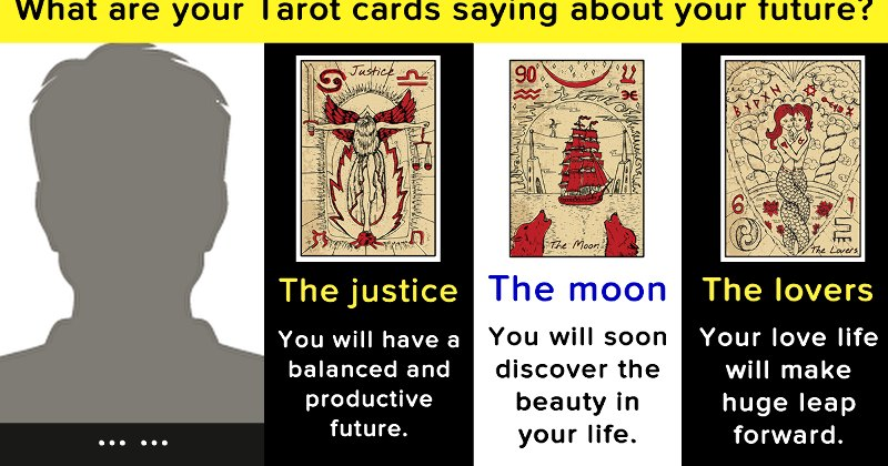 What are your Tarot cards saying about your future?
