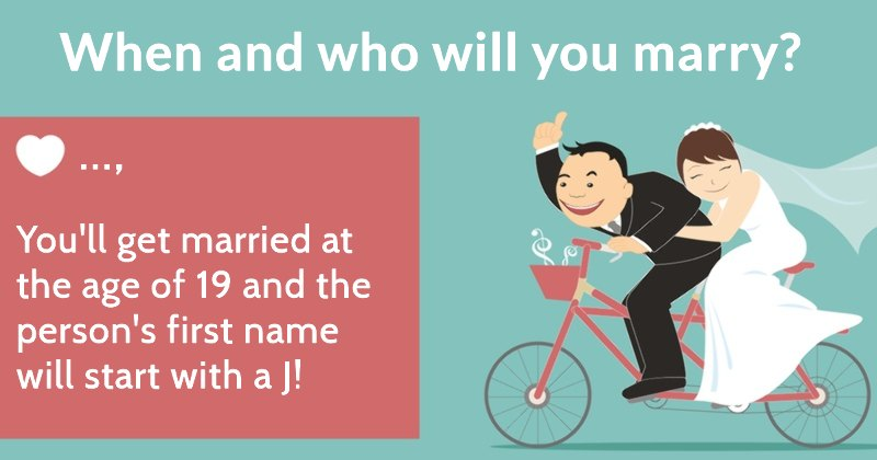 When And Who Will You Marry