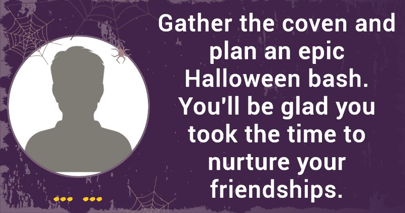 can we guess your halloween horoscope