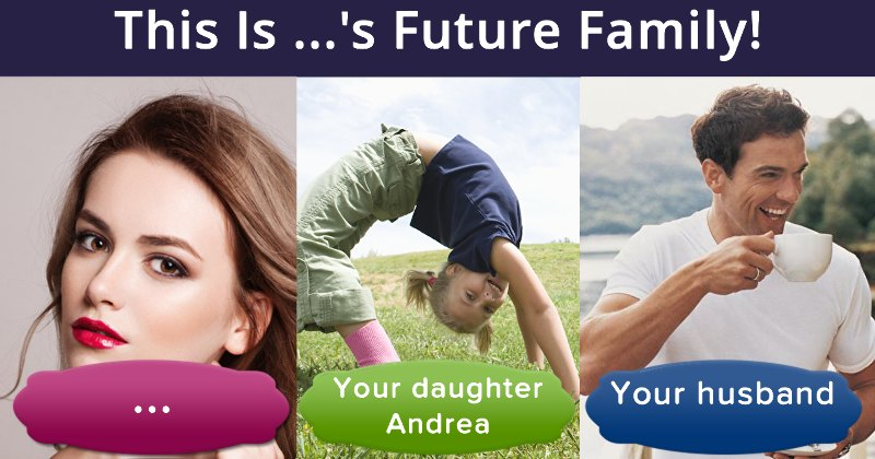 What Will Your Future Family Be Like