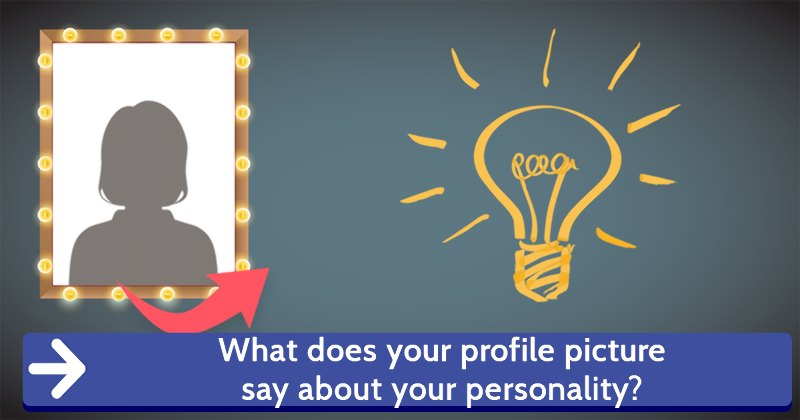what does your profile picture say about your personality