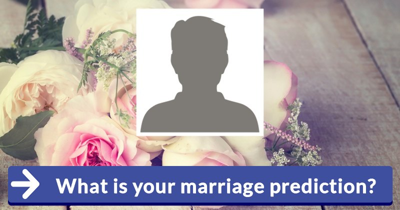 What Is Your Marriage Prediction