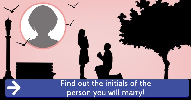 Find Out The Initials Of The Person You Will Marry