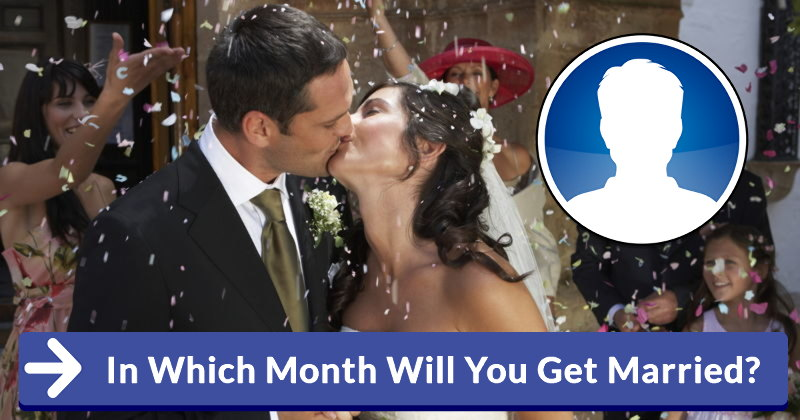 In Which Month Will You Get Married