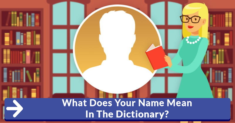 What does your name mean in the dictionary for What does dict mean